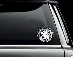 Mother Of Cats Game Of Thrones Car Decal Cat Decal Car Car Decals