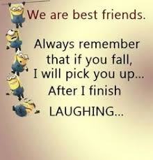 best friend quotes funny images best friend quotes bff