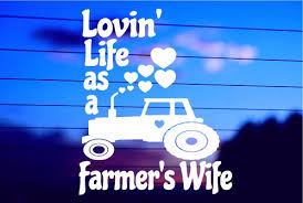 Loving Life As A Farmer S Wife Car Decal Sticker