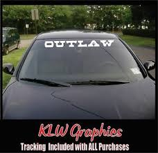 Outlaw Windshield Banner Decal Truck Car Funny Diesel Jdm 4x4 1500 Mud Country Ebay