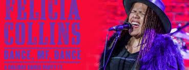 Felicia Collins: DANCE, MF, DANCE at Brooklyn Bowl, Brooklyn, Bronx &  Queens NY - Dec 17, 2019 - 8:00 PM