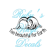 Too Beautiful For This Earth Rubys Vinyl Decals