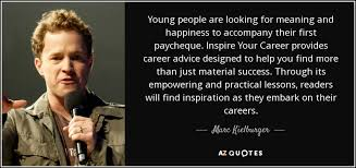 marc kielburger quote young people are looking for meaning and