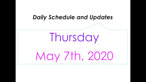 Daily Schedule & Updates: Thursday, May 7 - YouTube