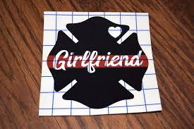 Firefighter Girlfriend Decal Firefighter Decal Firefighter Etsy Firefighter Girlfriend Firefighter Decals Firefighter