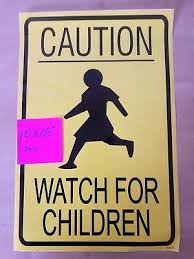 Caution Watch For Children Sign Signs Slow Playing At Play Safety 7 99 Picclick