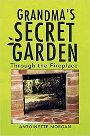 grandma s secret garden through the