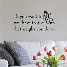 If You Want To Fly Wall Quotes Decal Wallquotes Com