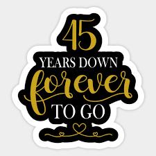 45th wedding anniversary shirt 45 years