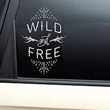 Amazon Com Nashville Decals Wild And Free Vinyl Decal Laptop Car Truck Bumper Window Sticker Gray Automotive