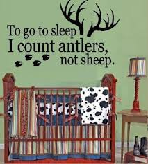 Boy Hunting Theme To Go To Sleep I Count Antlers Not Sheep Wall Thenordictradingco Com