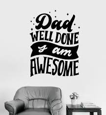 Wall Decal Poster Words Lettering Quote Dad Awesome Vinyl Sticker Ed1739 For Sale Online