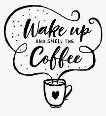 coffee quotes to draw hd png transparent png image