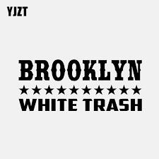 Yjzt 16 5cm 6 9cm Brooklyn White Trash Vinyl Car Sticker Decal Diesel Truck Black Silver C3 0994 Car Stickers Aliexpress