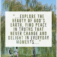 explore the beauty of god s earth peace in quotes by