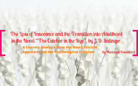the loss of innocence the catcher in the rye by marianne