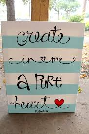 Create In Me A Pure Heart 8x10 11x14 Or 16x20 Inch Canvas Psalm 51 10 Made To Order Crafts Diy Canvas Diy Art
