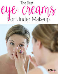 the best eye creams for under makeup