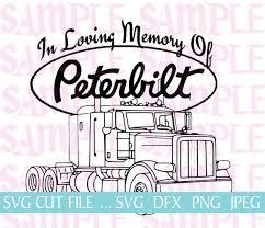 Download In Loving Memory Peterbilt Loss Svg Sticker Decal Etsy