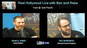 Adam G. Simon and Ben Berkowitz on Reel Hollywood Live - YouTube