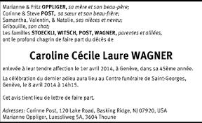 Hommages - Pour que son souvenir demeure: Caroline Cécile Laure WAGNER