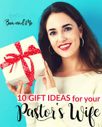 gift ideas for your pastor s wife