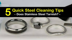 5 quick steel cleaning solutions