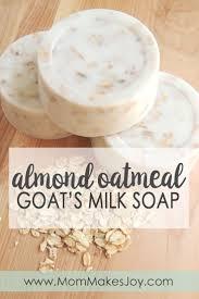 almond oatmeal goat s milk soap mom