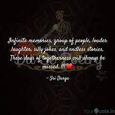 infinite memories group quotes writings by sri durga