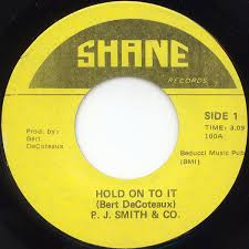 P. J. Smith & Co. - Hold On To It / Hey Mister (Vinyl) | Discogs