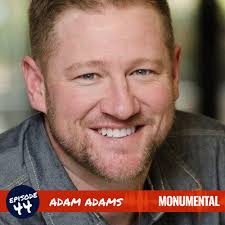 Creative Real Estate with Adam Adams - Monumental with Evan ...