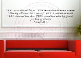 I Will Rescue Those Who Love Me Vinyl Wall Statement Psalm 91 14 16 Vinyl Scr122