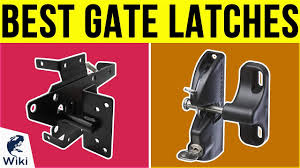 10 Best Gate Latches 2019 Youtube