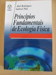 Princípios Fundamentais de Ecologia Física de Abel Rodrigues Lisboa • OLX  Portugal
