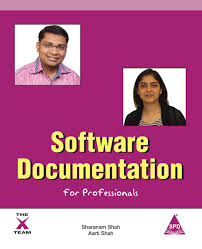Software Documentation For Professionals: Sharanam Shah, Aarti Shah:  9781619030473: Amazon.com: Books