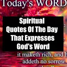 spiritual quotes of the day that expresses god s word