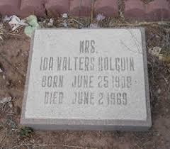 Mrs Ida Walters Holguin (1908-1969) - Find A Grave Memorial
