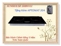 Bếp Từ Đôi Cao Cấp SUNHOUSE SHB9101 NEW 2020