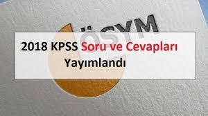 2018 KPSS Soru ve Cevapları Yayımlandı - Memur Hocam