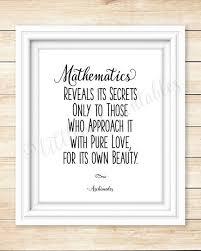 mathematics quote printable wall art mathematics reveals its
