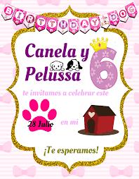 Invitaciones Para El Cumpleanos De Nuestros Hijos De 4 Patas Siguenos En Nuestra Pagina Para M Invitaciones Fiestas Para Perros Invitaciones De Cumpleanos