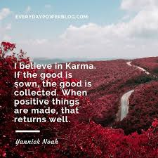 powerful karma quotes on what goes around