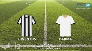 Juventus vs Parma Live Stream   Serie A