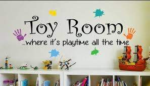 Amazing Toy Room Quotes For Your Kids By Ey Decals
