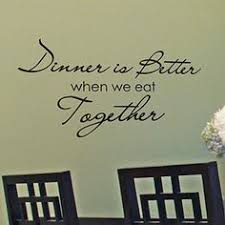 best family dinner inspiration images dinner foodie quotes