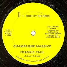 Frankie Paul / Ashlee King - Champagne Massive / Champagne ...
