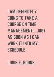 time management quotes to live by museuly