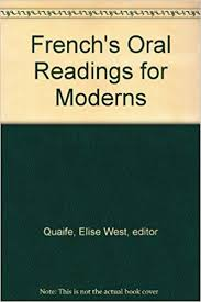 French's Oral Readings for Moderns: Quaife, Elise West, editor: Amazon.com:  Books