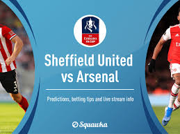 Sheffield United vs Arsenal predictions, betting tips and live stream info