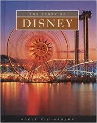 Amazon.com: The Story of Disney (Built for Success) (9781583402917):  Richardson, Adele: Books